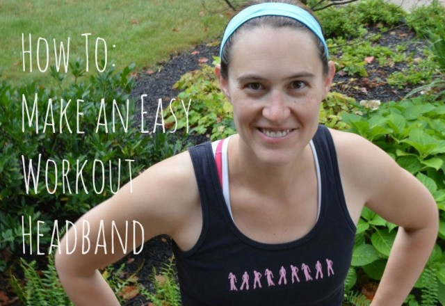 How To- Make an Easy Workout Headband