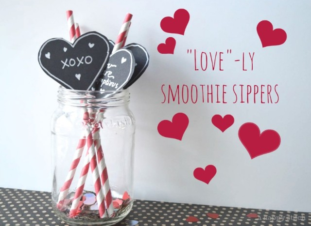 lovely smoothie sippers | easiest way to decorate a straw on valentines day