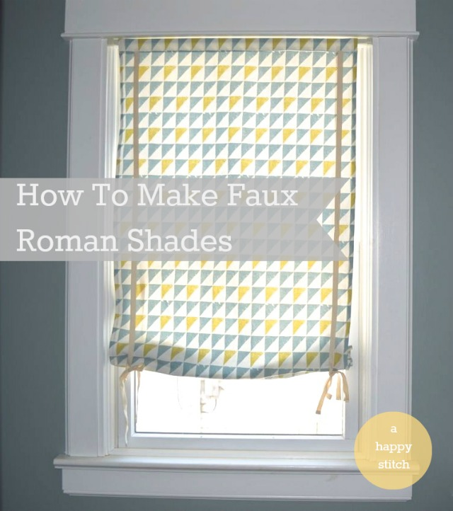 How To Make A Faux Roman Shade A Happy Stitch