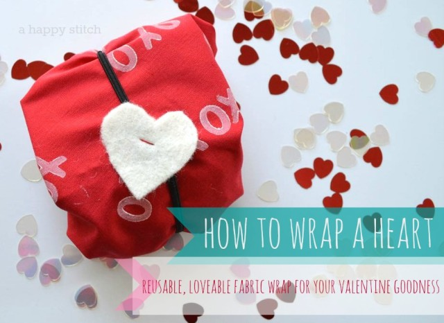 how to wrap a heart  a stamped fabric wrapping for all your valentines day goodness