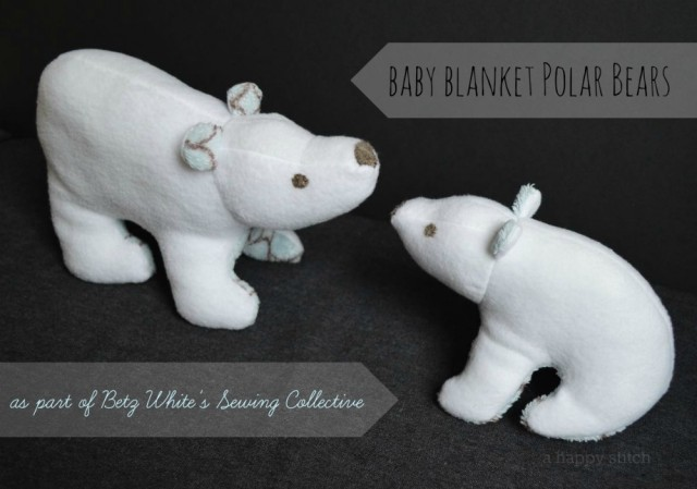 Polar Bears made a Baby Blanket for the belly and ears! The perfect way to transform a special blanket into a special toy!  a happy stitch